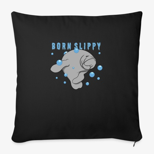 Born Slippy - Sofa pillow with filling 45cm x 45cm