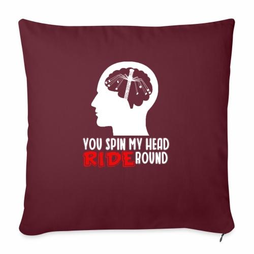 You spin my Head RIDE Round - ParkTube Shirt - Sofakissen mit Füllung 44 x 44 cm