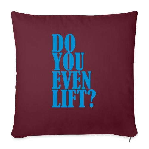 Do You Even Lift, Gym, Motivation, No Pain No Gain - Sofakissen mit Füllung 44 x 44 cm