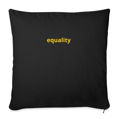 Equality - Cojín de sofá con relleno 44 x 44 cm