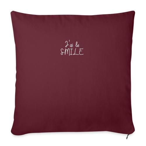 J'ai le SMILE - Coussin et housse de 45 x 45 cm