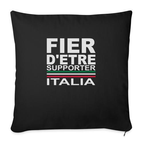 Fier d'être supporter Italia, Italie - Coussin et housse de 45 x 45 cm