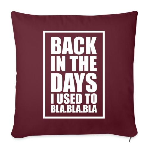 Back In The Days Bla Bla Bla - Sofapude med fyld 44 x 44 cm