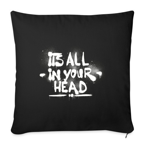 It s All In Your Head - Sofapude med fyld 44 x 44 cm