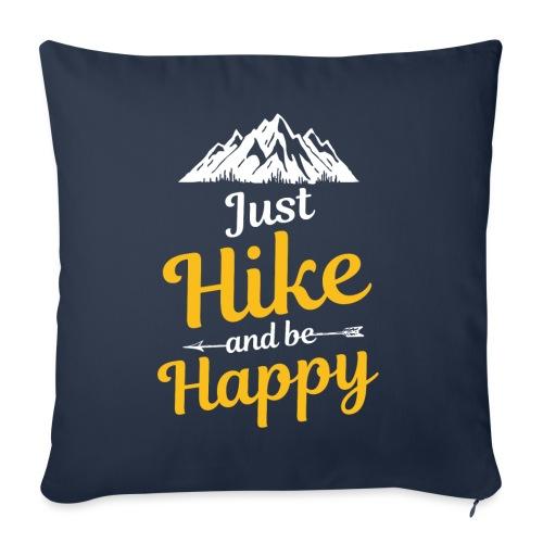 Just Hike And Be Happy Nature-Design für Hiking - Sofakissen mit Füllung 44 x 44 cm