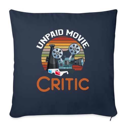 Unpaid Movie Critic - Sofakissen mit Füllung 44 x 44 cm
