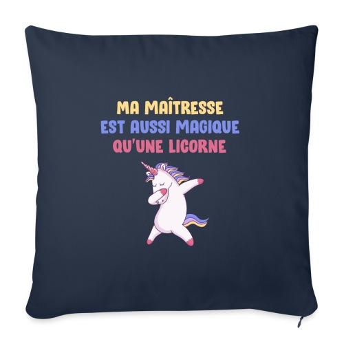 Ma maîtresse est aussi magique qu'une licorne - Coussin et housse de 45 x 45 cm