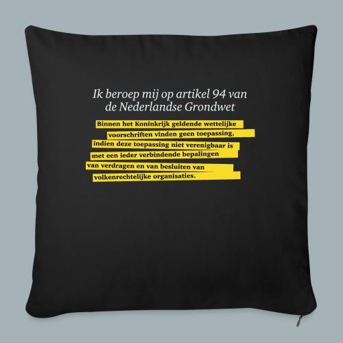 Nederlandse Grondwet T-Shirt - Artikel 94 - Bankkussen met vulling 44 x 44 cm