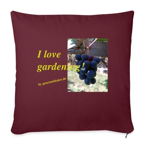 Weintraube - I love gardening - Sofakissen mit Füllung 44 x 44 cm
