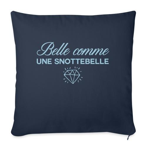 Belle comme snottebelle - Coussin et housse de 45 x 45 cm