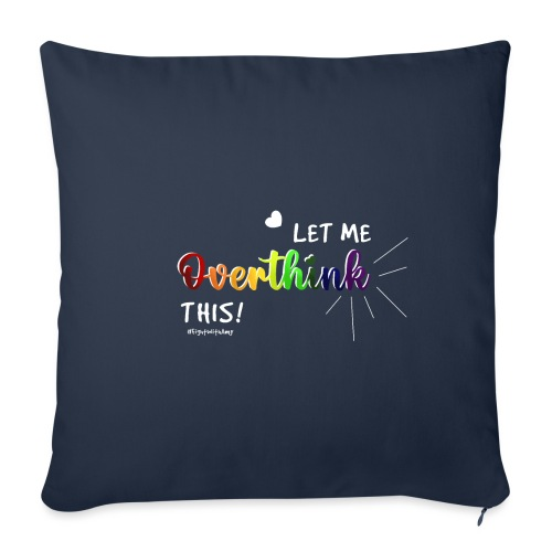 Amy's 'Overthink' design (white txt) - Sofa pillow with filling 45cm x 45cm