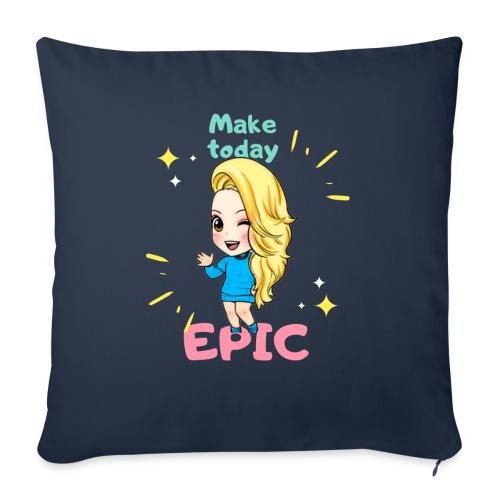make today epic - Soffkudde med stoppning 44 x 44 cm