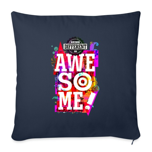 Different = Awesome - Sofa pillow with filling 45cm x 45cm