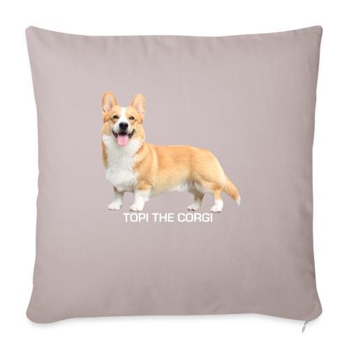 Topi the Corgi - White text - Sofa pillow with filling 45cm x 45cm