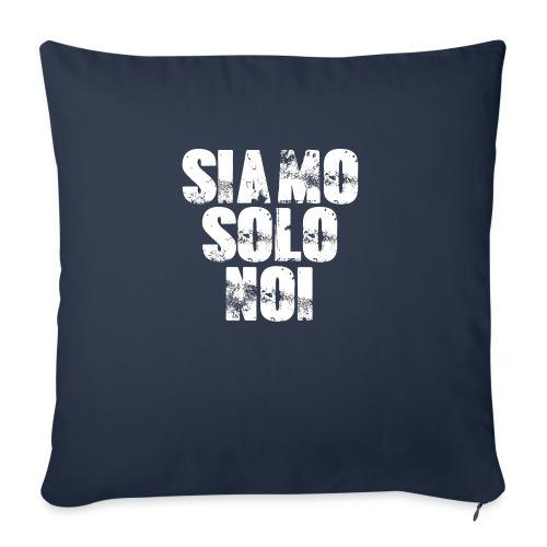siamo solo noi - Cuscino da divano 44 x 44 cm con riempimento
