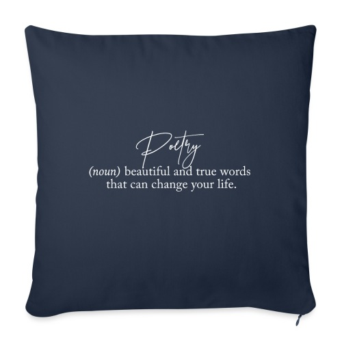 Poetry Beautiful and true words that can change - Sofa pillow with filling 45cm x 45cm