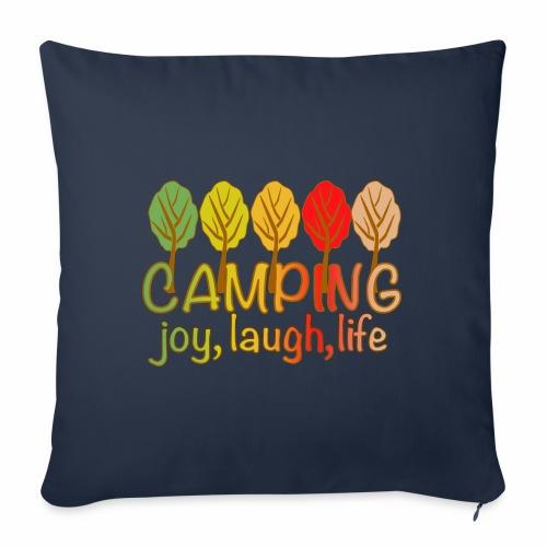 camping, joy, laugh, life - Sofakissen mit Füllung 44 x 44 cm