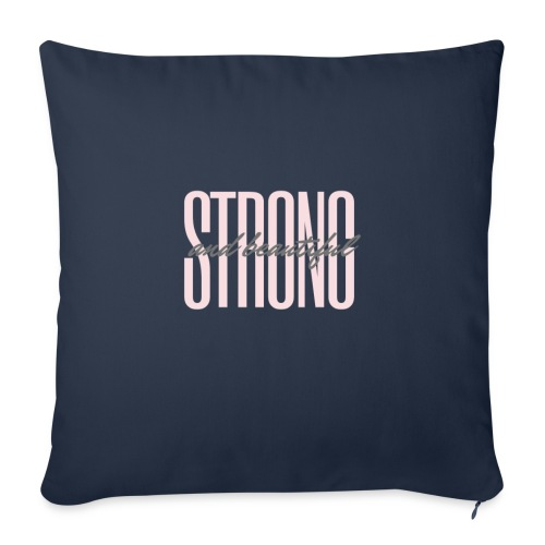 Strong and beautiful - Sofakissen mit Füllung 44 x 44 cm