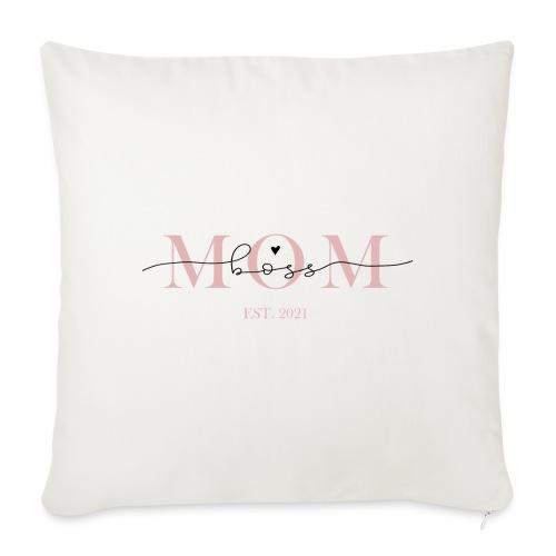 Mom Boss Design 2021 - Sofakissen mit Füllung 44 x 44 cm