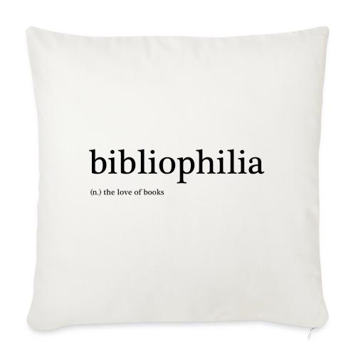'bibliophilia' (noun) the love of books - Sofapude med fyld 44 x 44 cm