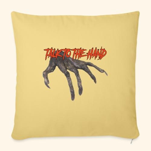 Talk To The Hand - Bankkussen met vulling 44 x 44 cm