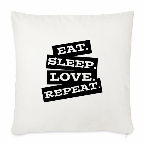Eat. Sleep. Love. Repeat. - Sofakissen mit Füllung 44 x 44 cm
