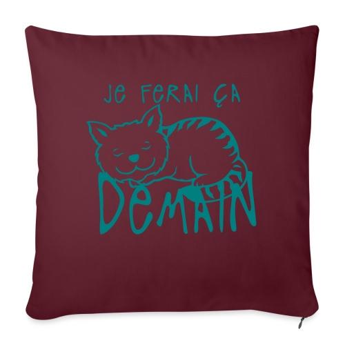 ferai ca demain chat dort citation - Coussin et housse de 45 x 45 cm