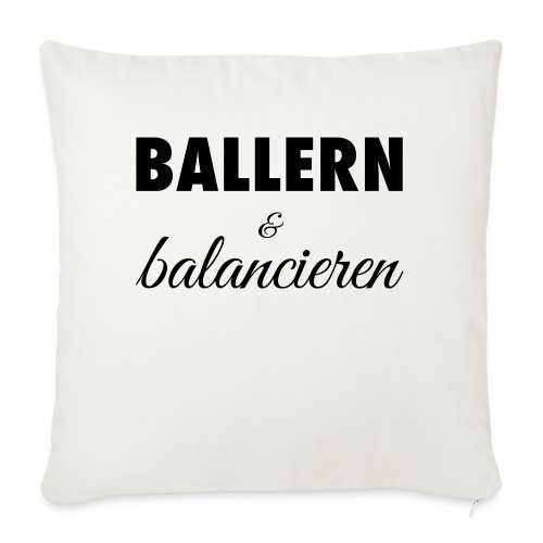 Ballern und balancieren! - Sofakissen mit Füllung 44 x 44 cm