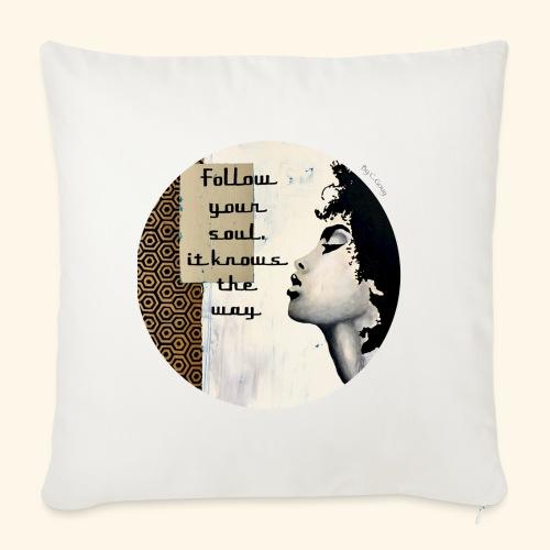 Follow your Soul - Coussin et housse de 45 x 45 cm