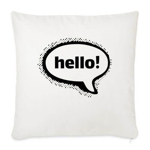 Hello - Cojín de sofá con relleno 44 x 44 cm