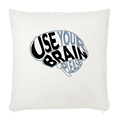 Use your brain - Cuscino da divano 44 x 44 cm con riempimento