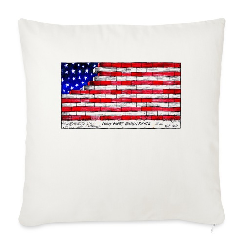 Good Night Human Rights - Sofa pillow with filling 45cm x 45cm