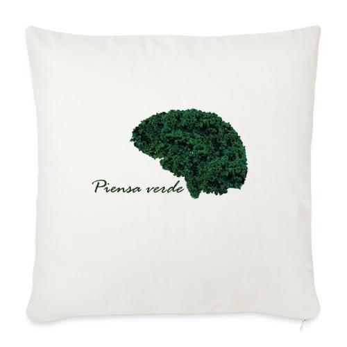 Piensa verde - Cojín de sofá con relleno 44 x 44 cm