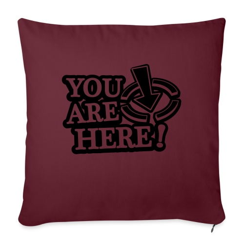 You are here! - Sofa pillow with filling 45cm x 45cm