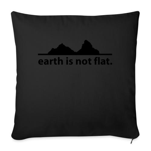 earth is not flat. - Sofakissen mit Füllung 44 x 44 cm