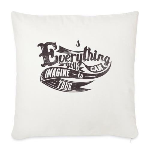 Everything you imagine - Sofakissen mit Füllung 44 x 44 cm