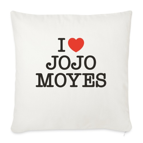 I LOVE JOJO MOYES - Sofapude med fyld 44 x 44 cm