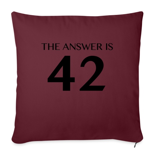 The Answer is 42 Black - Sofa pillow with filling 45cm x 45cm