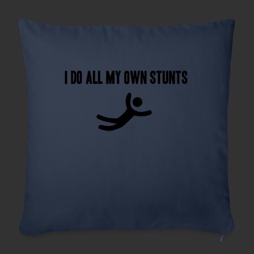 T-shirt, I do all my own stunts - Soffkudde med stoppning 44 x 44 cm
