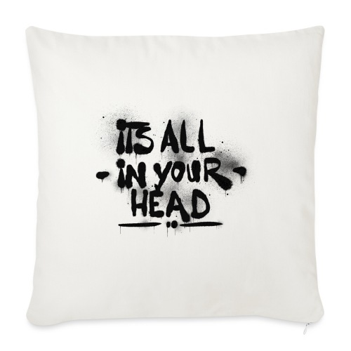 It´s All In Your Head - Sofapude med fyld 44 x 44 cm
