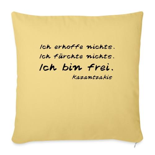 Kazantzakis - Ich bin frei! - Sofakissen mit Füllung 44 x 44 cm