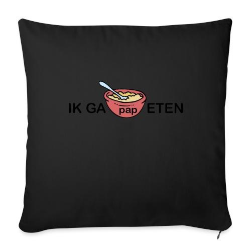 IK GA PAP ETEN - Bankkussen met vulling 44 x 44 cm