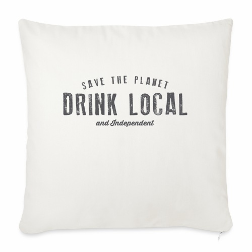 Drink Local - Sofa pillow with filling 45cm x 45cm