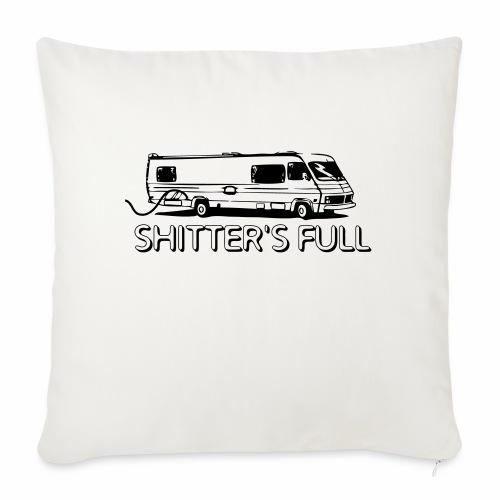 shitters full - Cuscino da divano 44 x 44 cm con riempimento