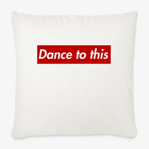 Dance to this - Sofakissen mit Füllung 44 x 44 cm