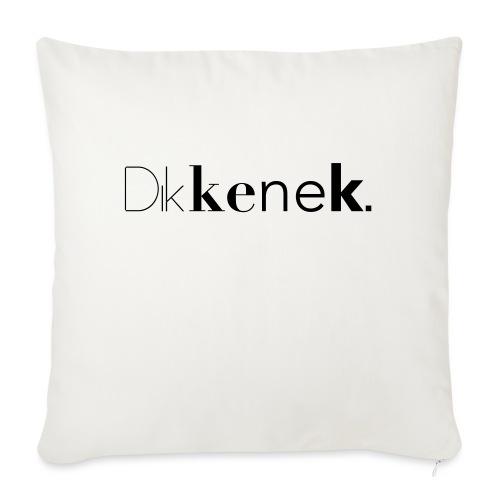 dikkenek - Coussin et housse de 45 x 45 cm