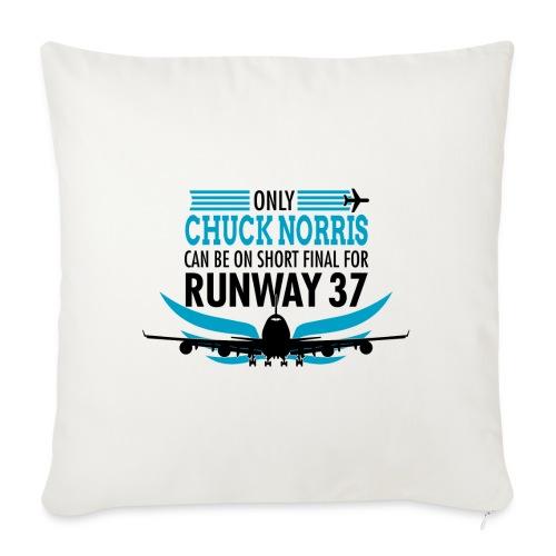 Tylko Chuck Norris ląduje na pasie startowym 37 - Poduszka na kanapę z wkładem 44 x 44 cm