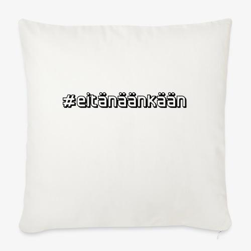 eitänäänkään - Sofa pillow with filling 45cm x 45cm