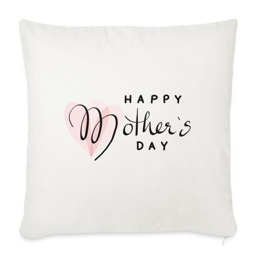 Happy Mothers Day - Sofakissen mit Füllung 44 x 44 cm