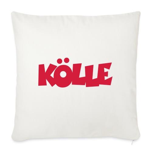 Köln Kölle für Kölnerinnen und Kölner - Sofakissen mit Füllung 44 x 44 cm